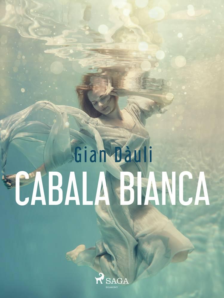 Cabala bianca af Gian Dàuli