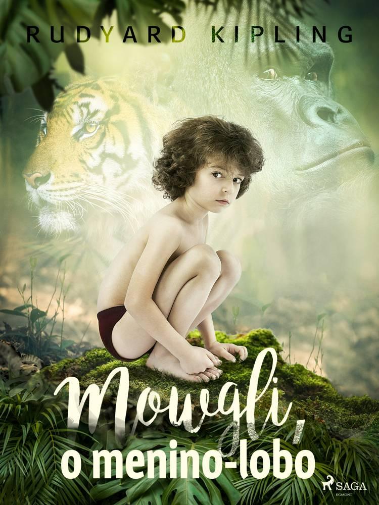 Mowgli, o menino-lobo af Rudyard Kipling