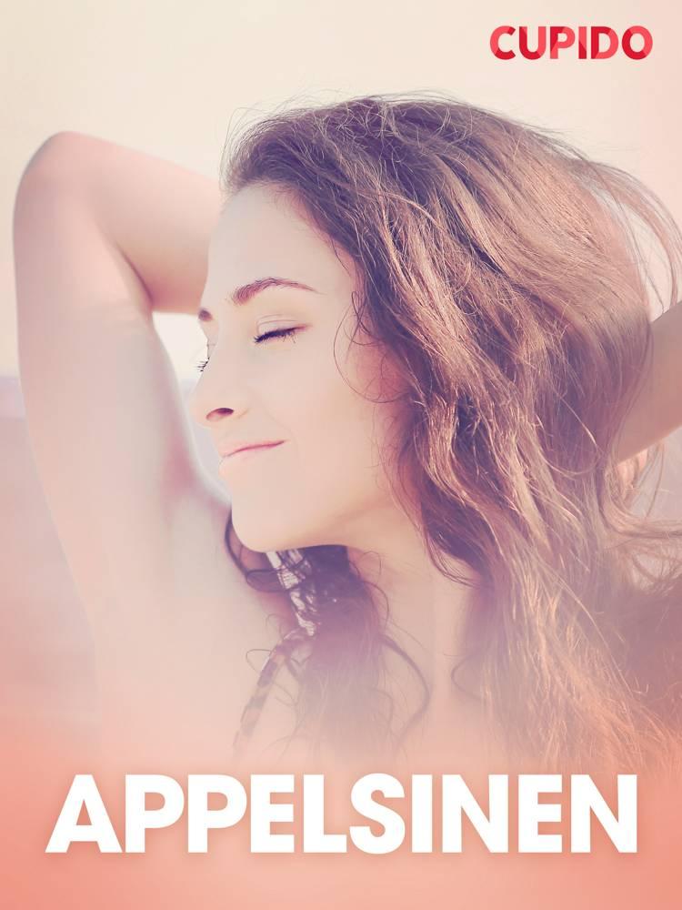 Appelsinen - erotisk novelle af Cupido