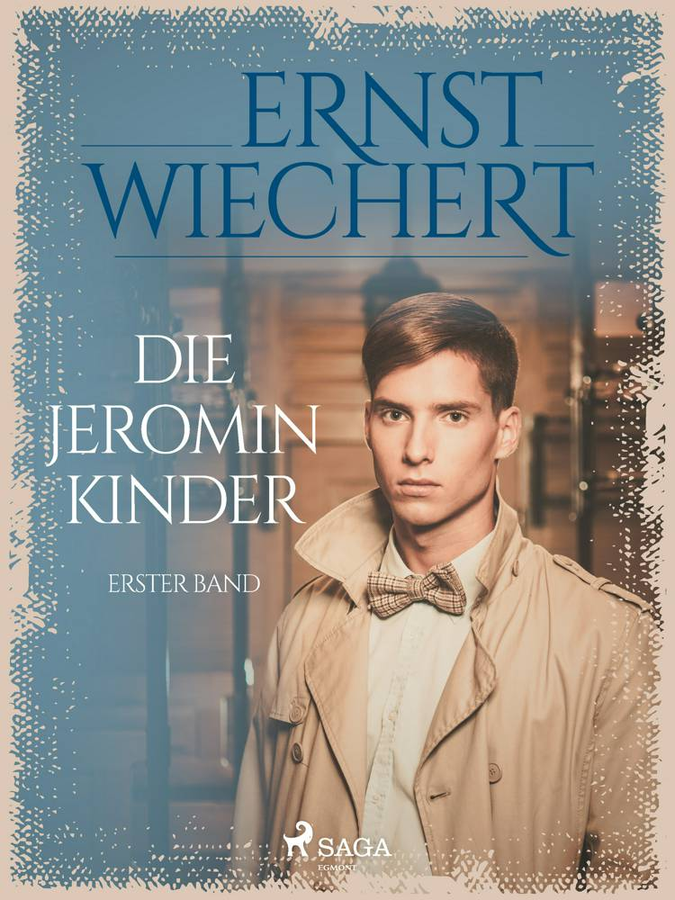 Die Jeromin-Kinder - Erster Band af Ernst Wiechert