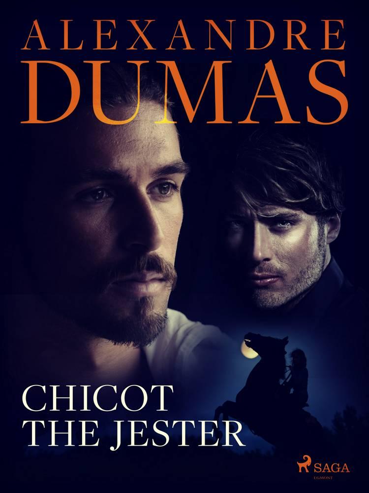Chicot the Jester af Alexandre Dumas