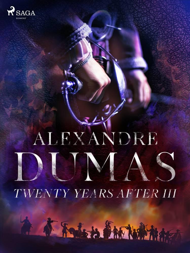 Twenty Years After III af Alexandre Dumas
