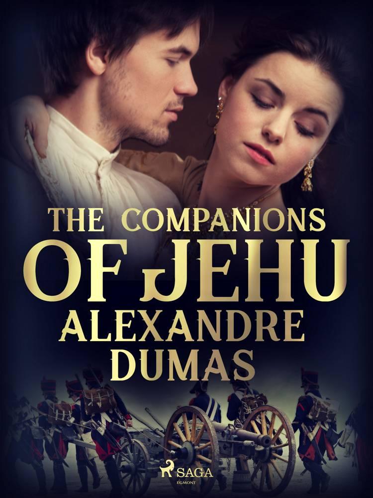 The Companions of Jehu af Alexandre Dumas