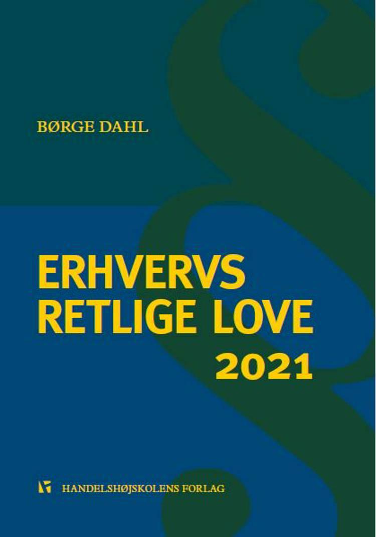 Erhvervsretlige love 2021 af af Børge Dahl