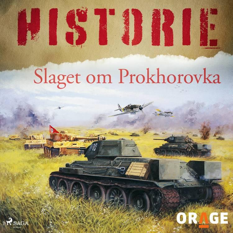 Slaget om Prokhorovka af Orage