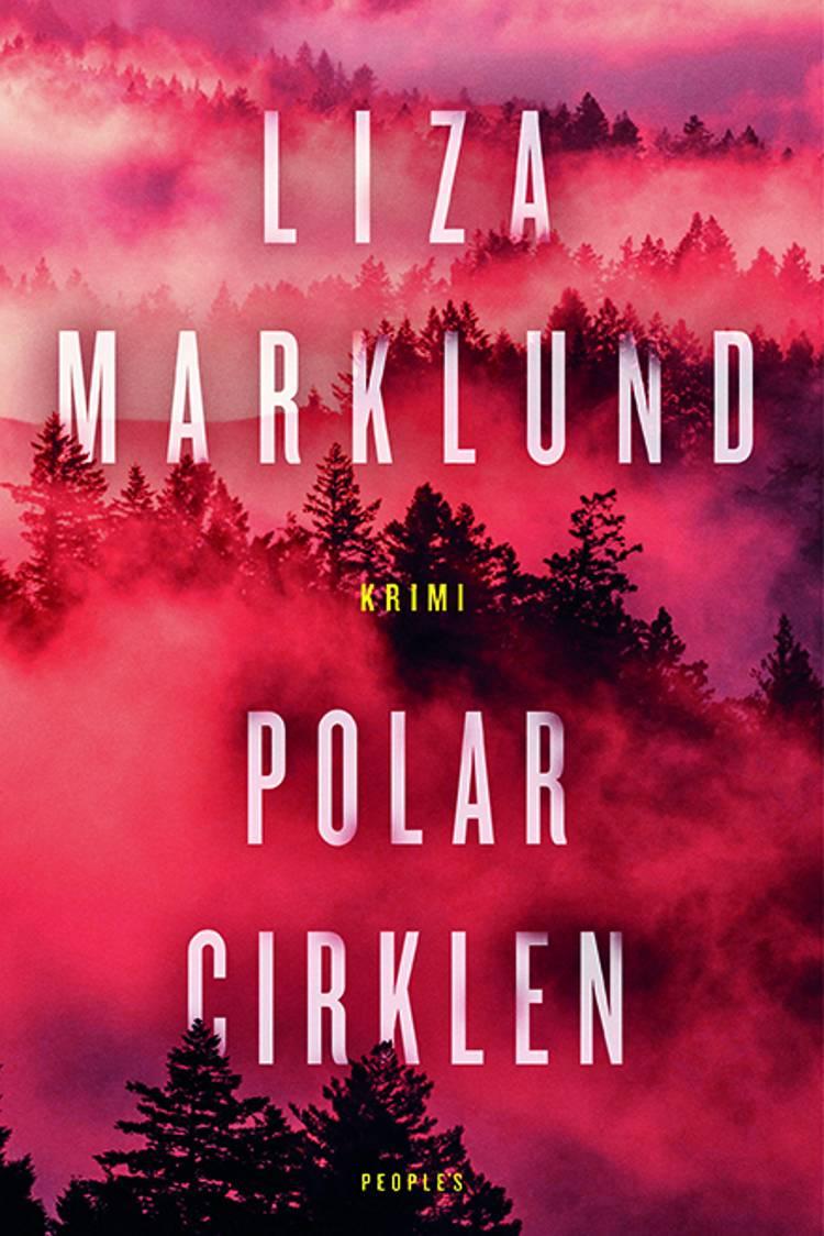 Polarcirklen af Liza Marklund