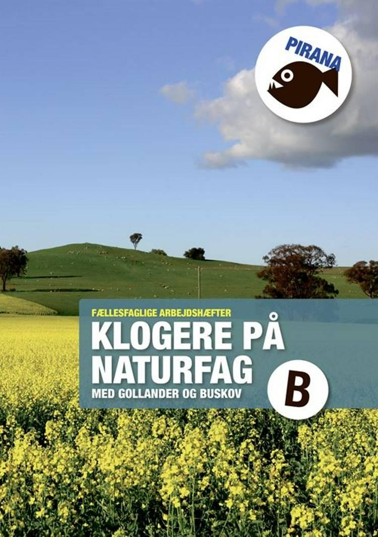 Pirana - klogere på naturfag B af Troels Gollander og Per Buskov