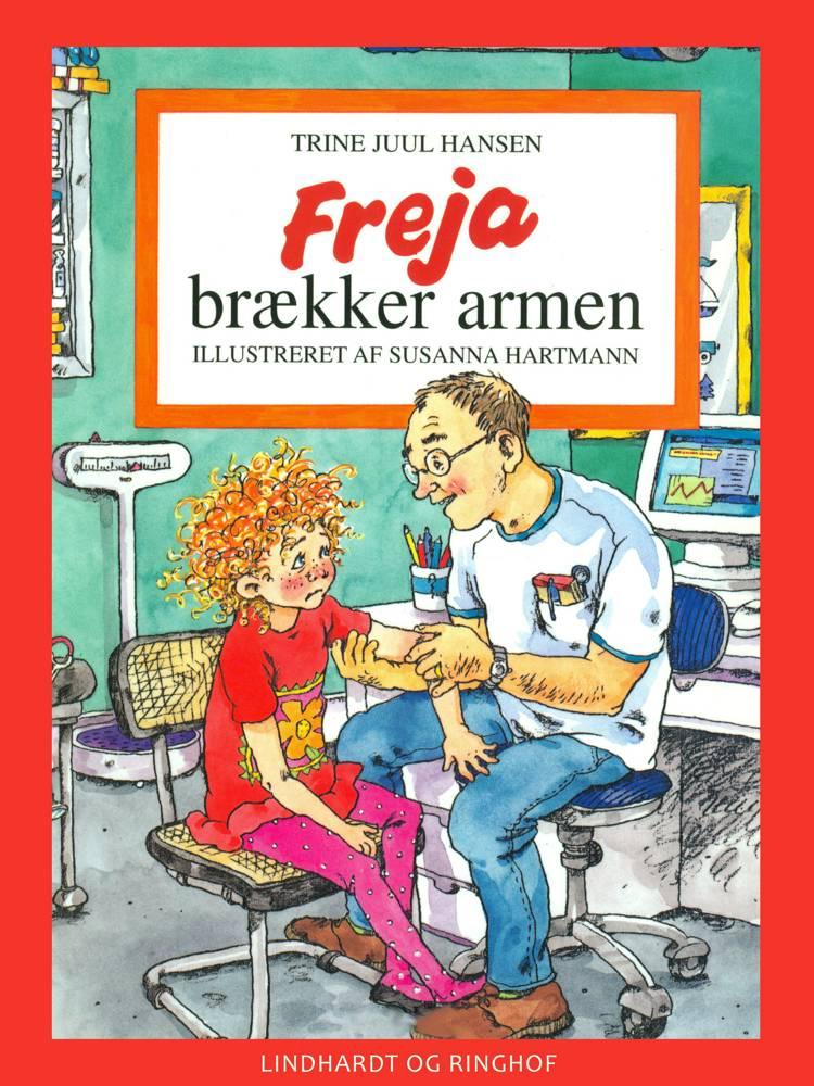 Freja brækker armen af Trine Juul Hansen