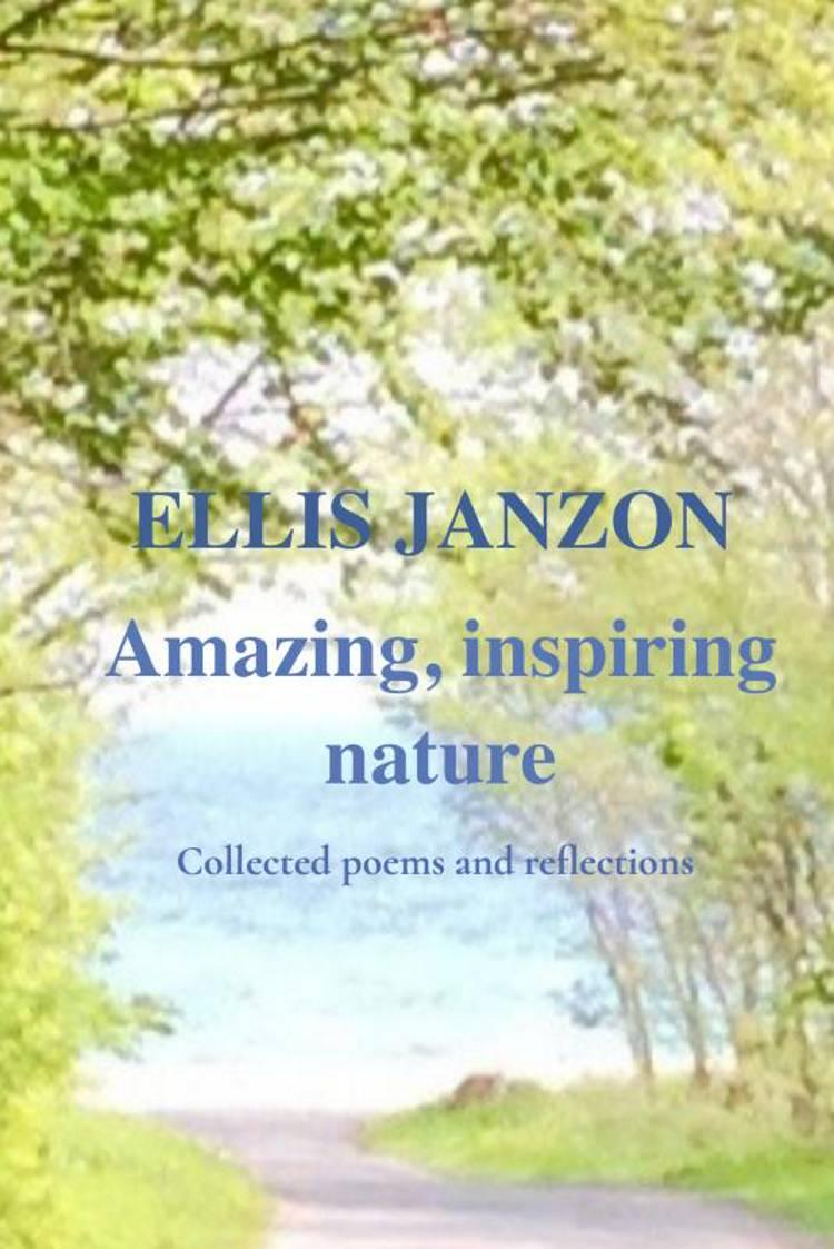 Amazing, inspiring nature af Ellis Janzon