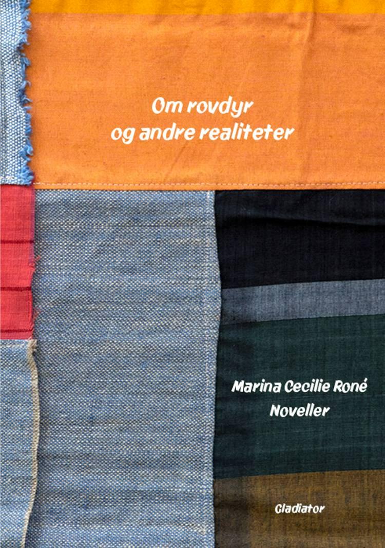 Om rovdyr og andre realiteter af Marina Cecilie Roné