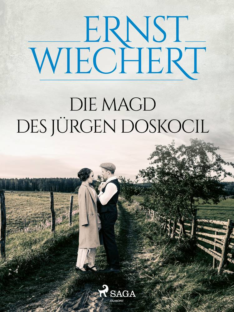 Die Magd des Jürgen Doskocil af Ernst Wiechert