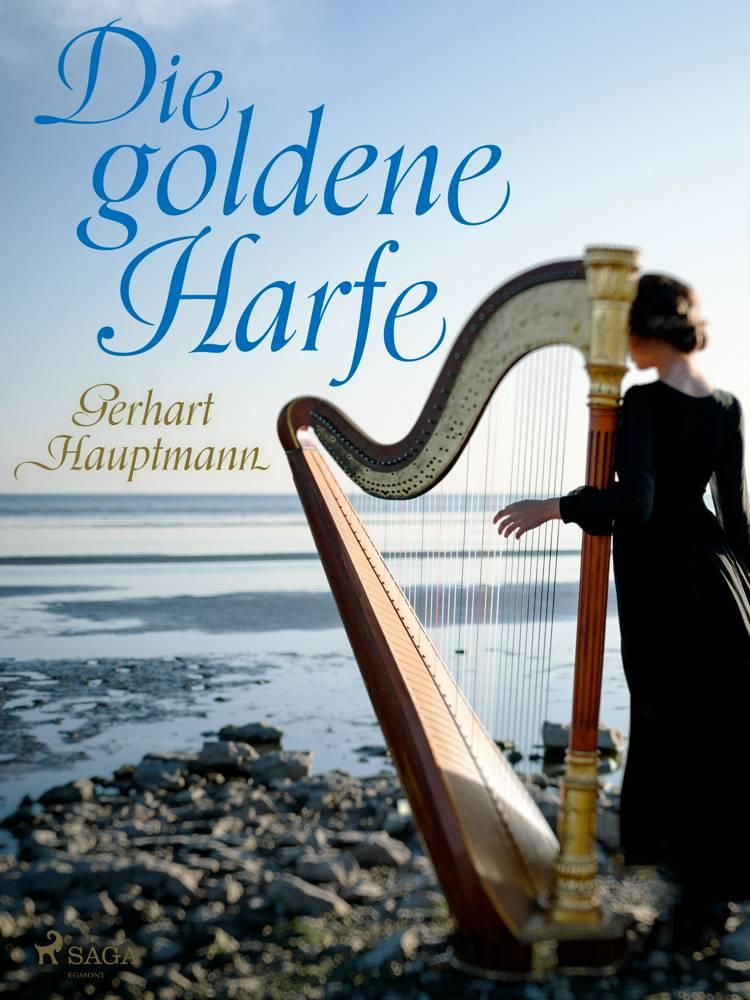 Die goldene Harfe af Gerhart Hauptmann