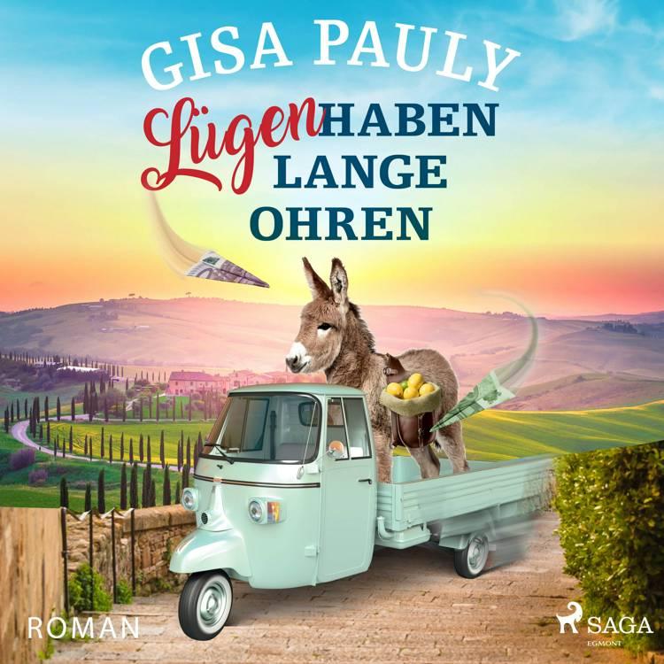 Lügen haben lange Ohren af Gisa Pauly