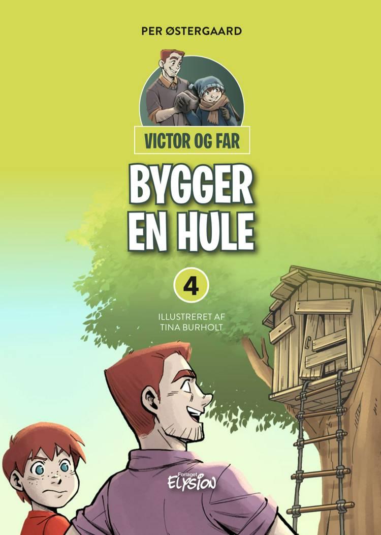 Victor og far bygger en hule af Per Østergaard