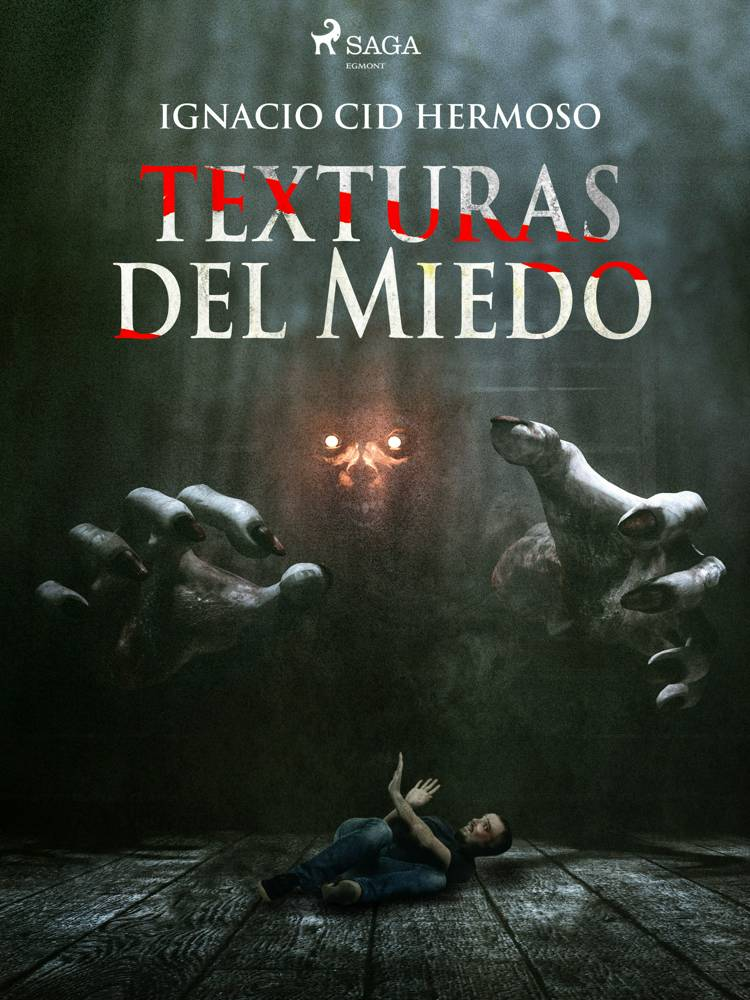 Texturas del miedo af Ignacio Cid Hermoso