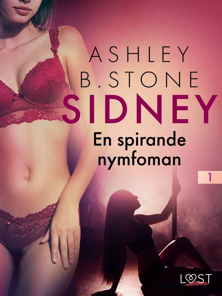 En spirande nymfoman - erotisk novell af Ashley B. Stone