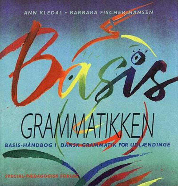 Basis grammatikken af Barbara Fischer-Hansen og Ann Kledal
