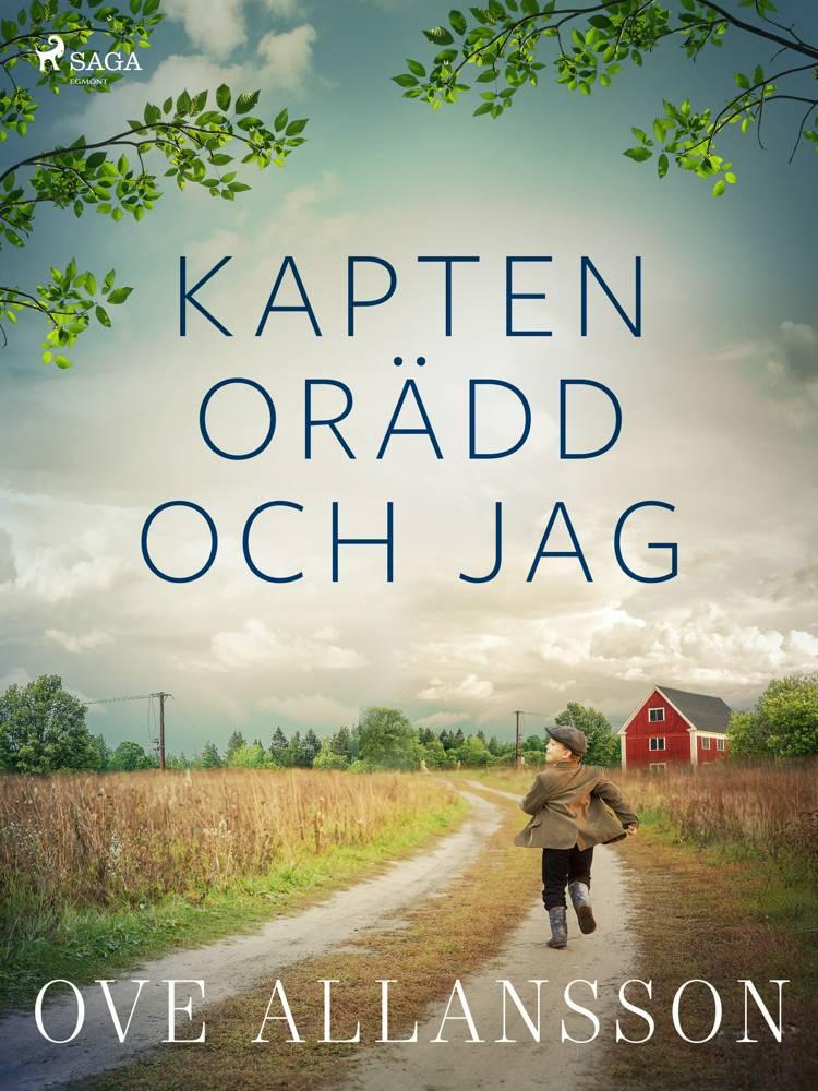 Kapten Orädd och jag af Ove Allansson
