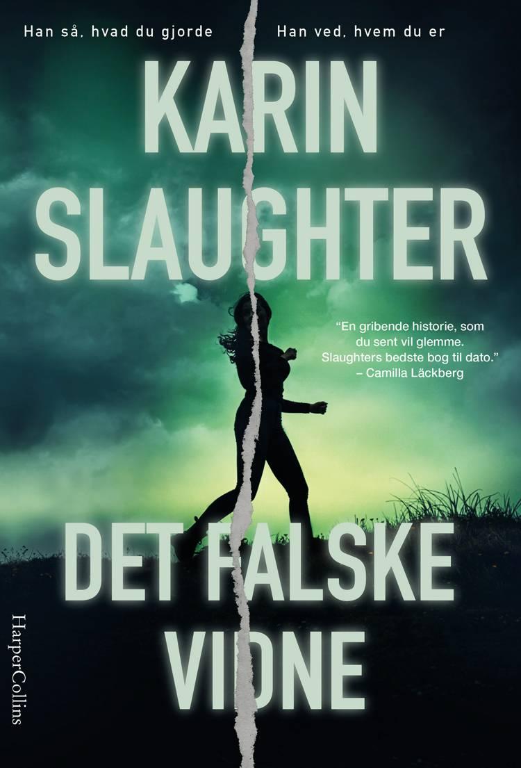Det falske vidne af Karin Slaughter