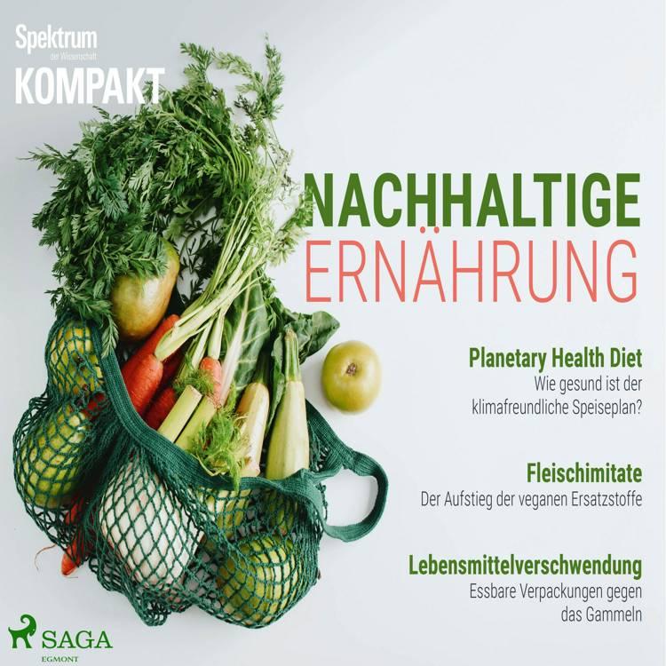 Spektrum Kompakt: Nachhaltige Ernährung af Spektrum Kompakt