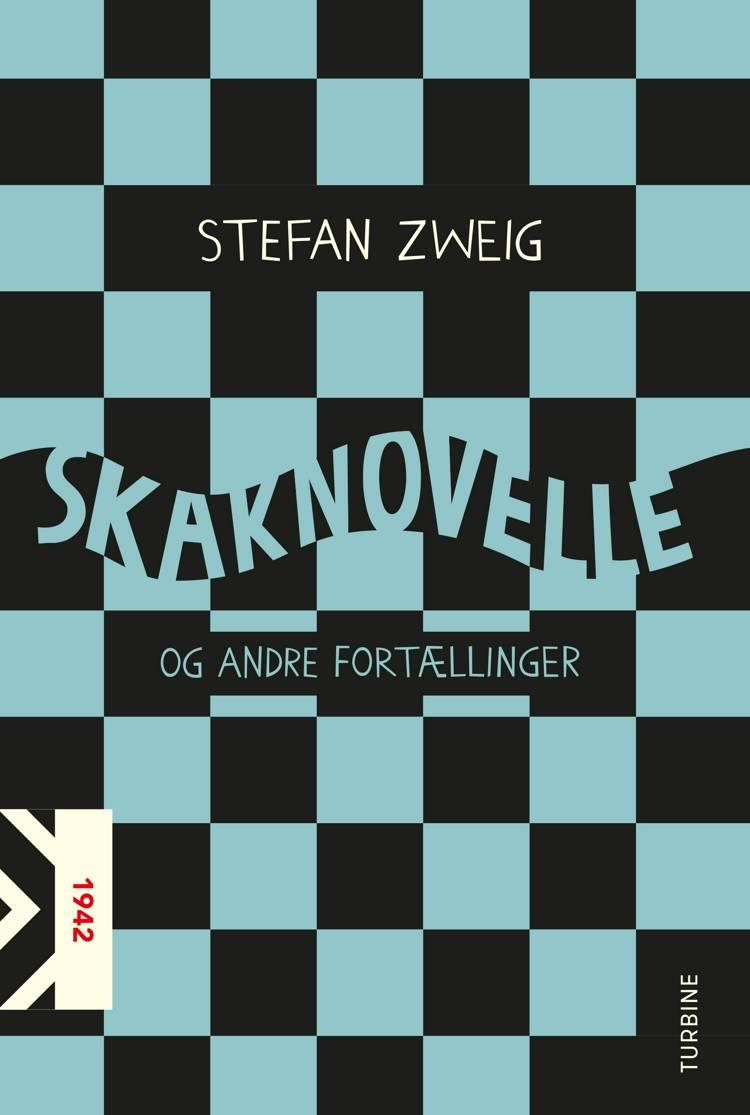 Skaknovelle og andre fortællinger af Stefan Zweig
