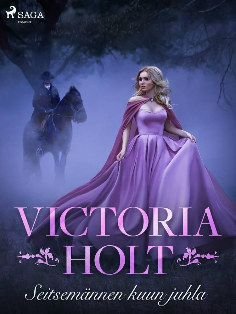 Seitsemännen kuun juhla af Victoria Holt