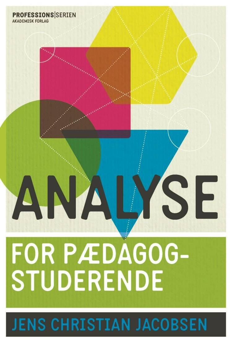 Analyse for pædagogstuderende af Jens Christian Jacobsen