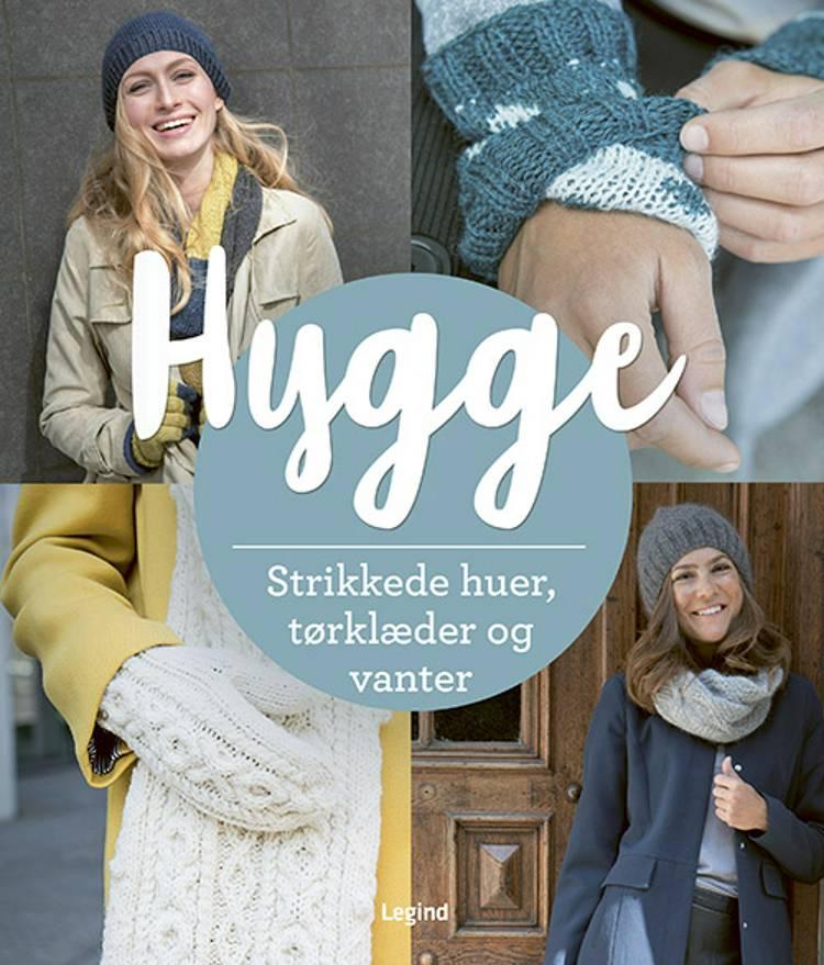 Hyggestrik - Strikkede huer, tørklæder og vanter af Wenke Müller