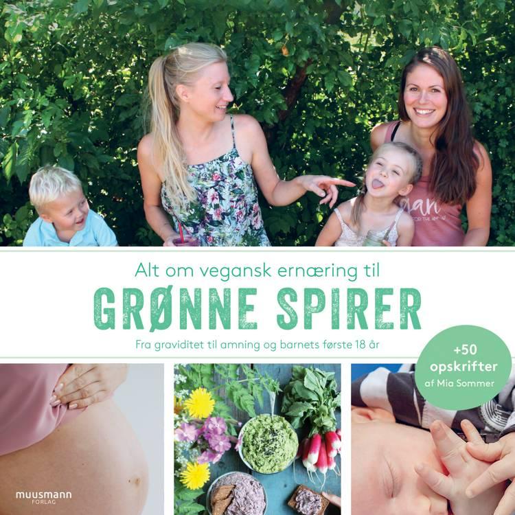 Alt om plantebaseret ernæring til grønne spirer af Mia Sommer og Maria Felding