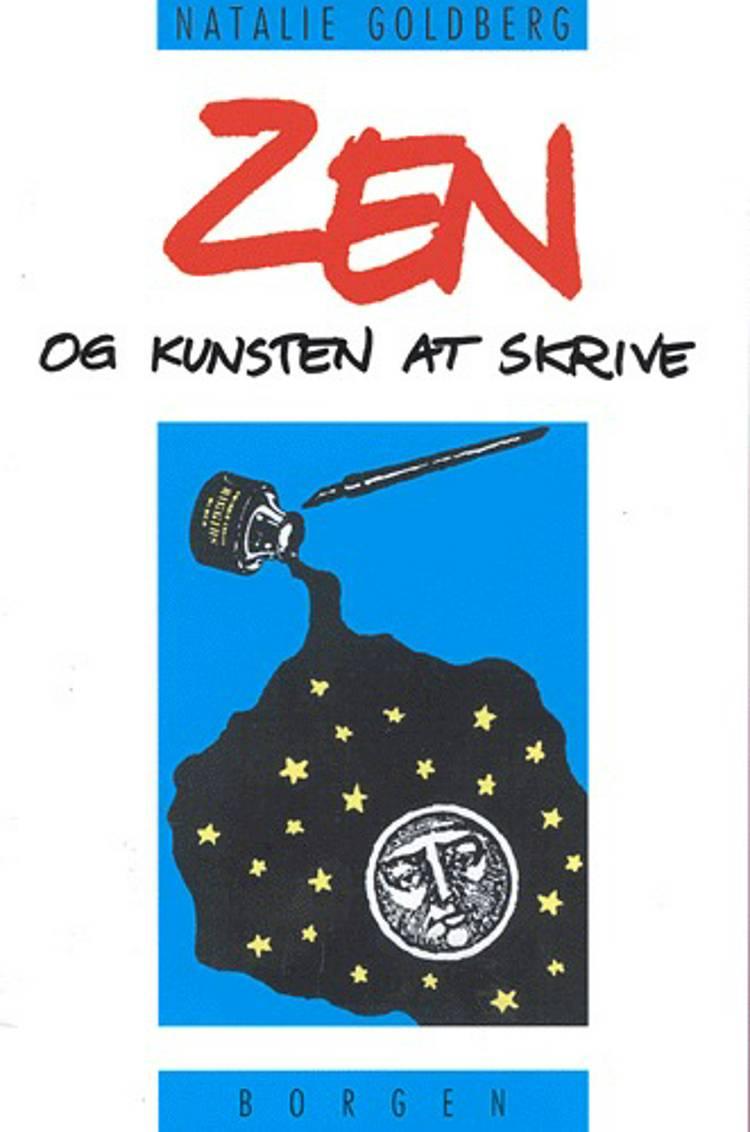 Zen og kunsten at skrive af Natalie Goldberg