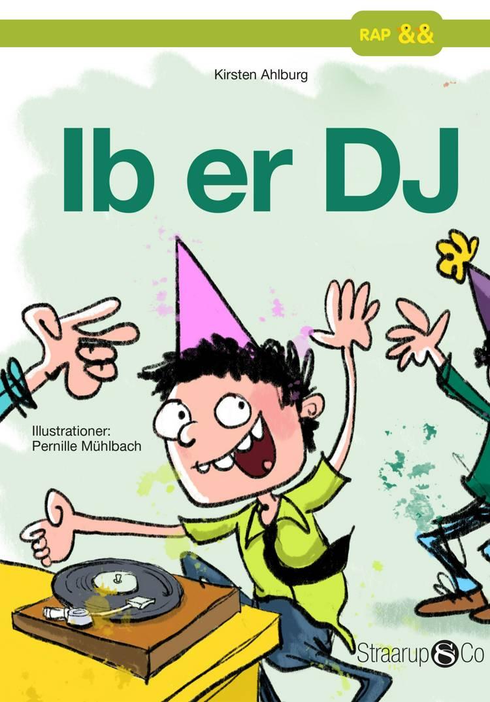 Ib er DJ af Kirsten Ahlburg