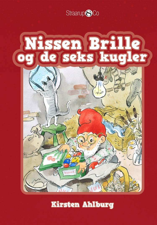Nissen Brille og de seks kugler af Kirsten Ahlburg