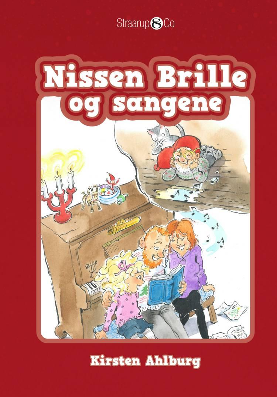 Nissen Brille og sangene af Kirsten Ahlburg