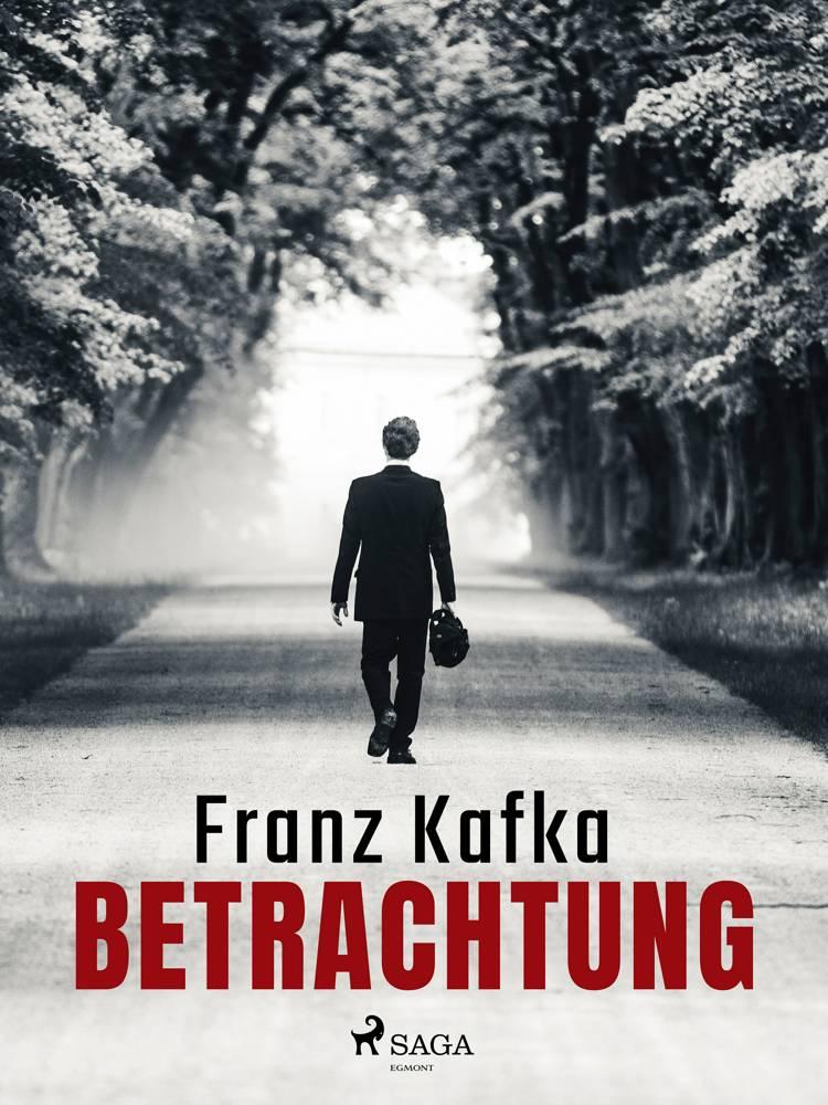 Betrachtung af Franz Kafka