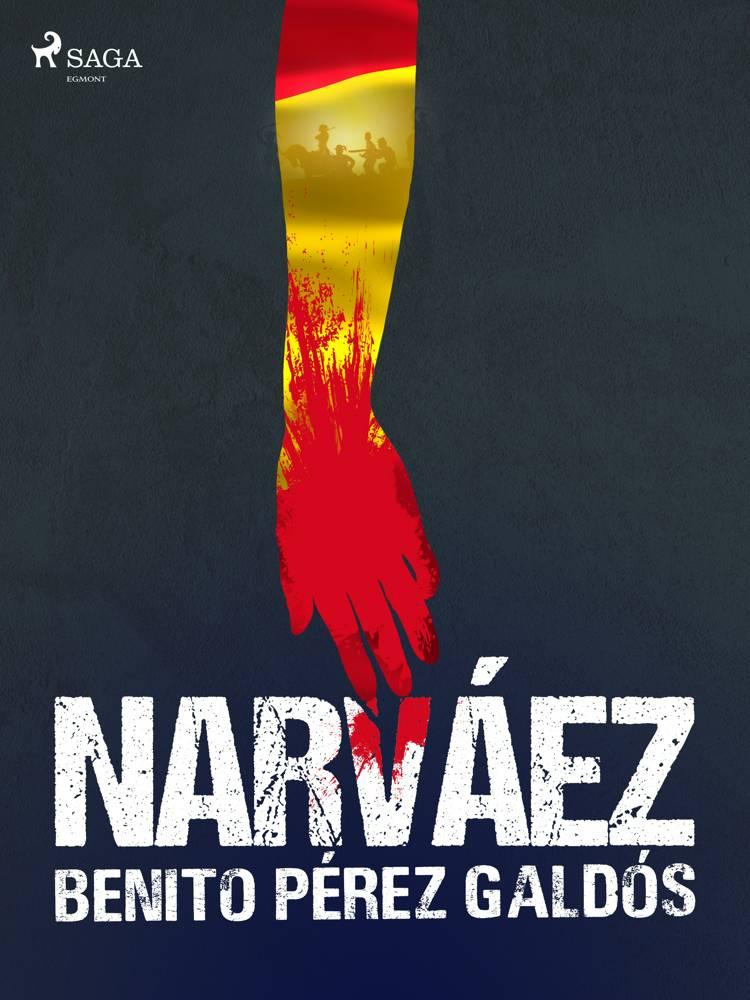Narváez af Benito Perez Galdos