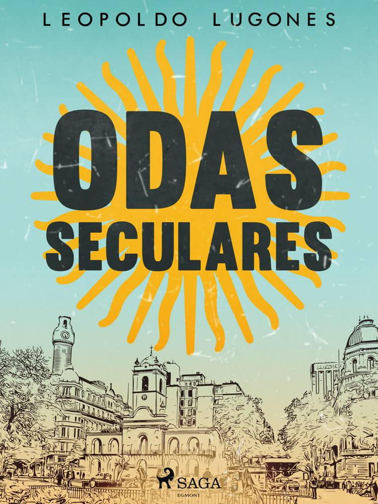 Odas seculares af Leopoldo Lugones