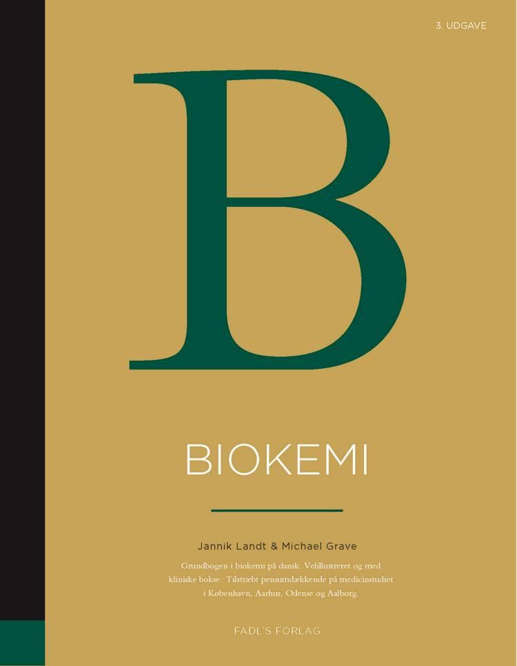 Biokemi 3. udgave af Jannik Landt og Michael Grave