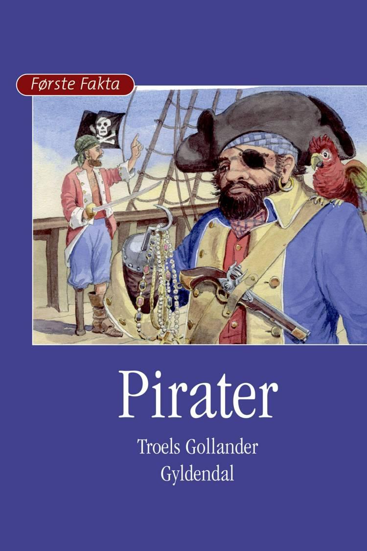 Pirater af Troels Gollander