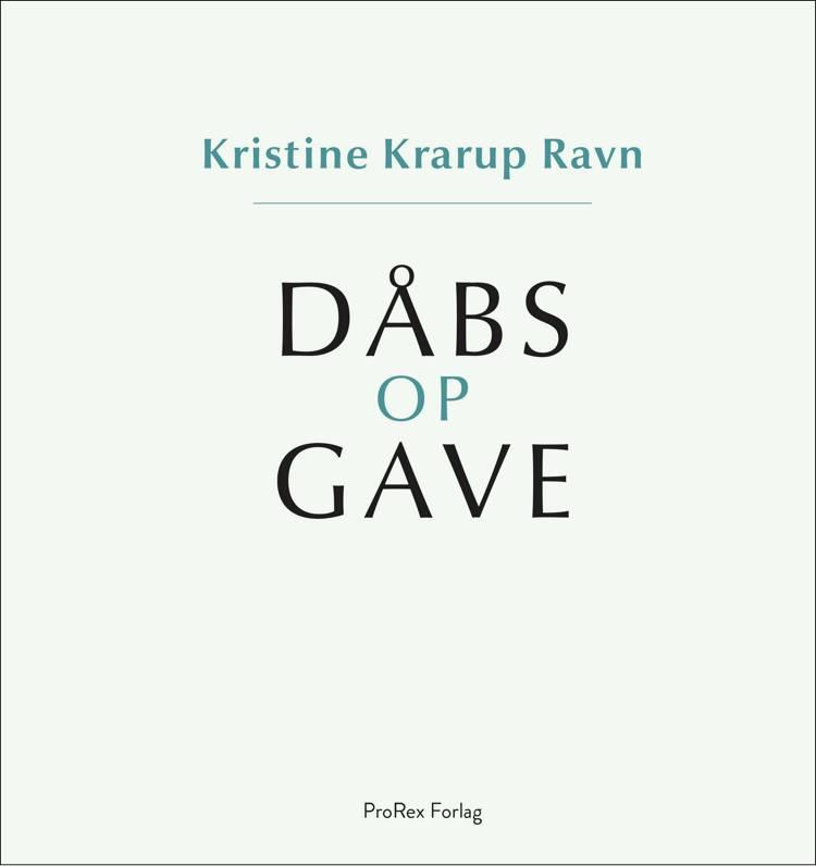 Dåbsopgave / Dåbsgave af Kristine Krarup Ravn
