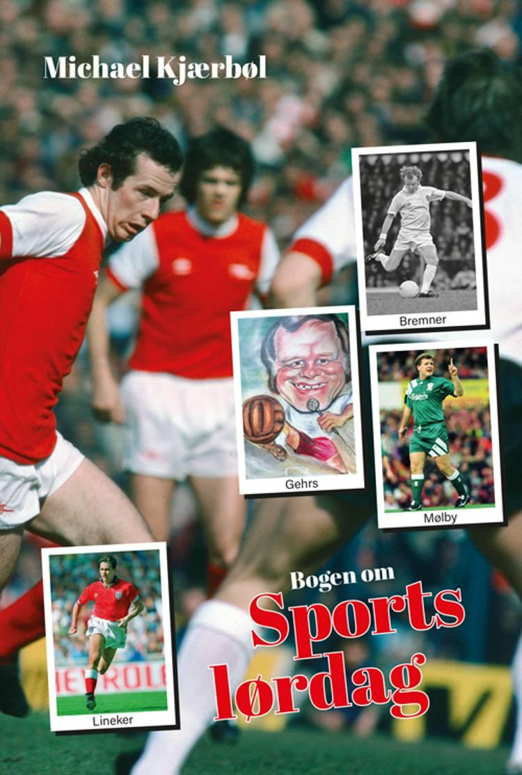 Bogen om Sportslørdag af Michael Kjærbøl