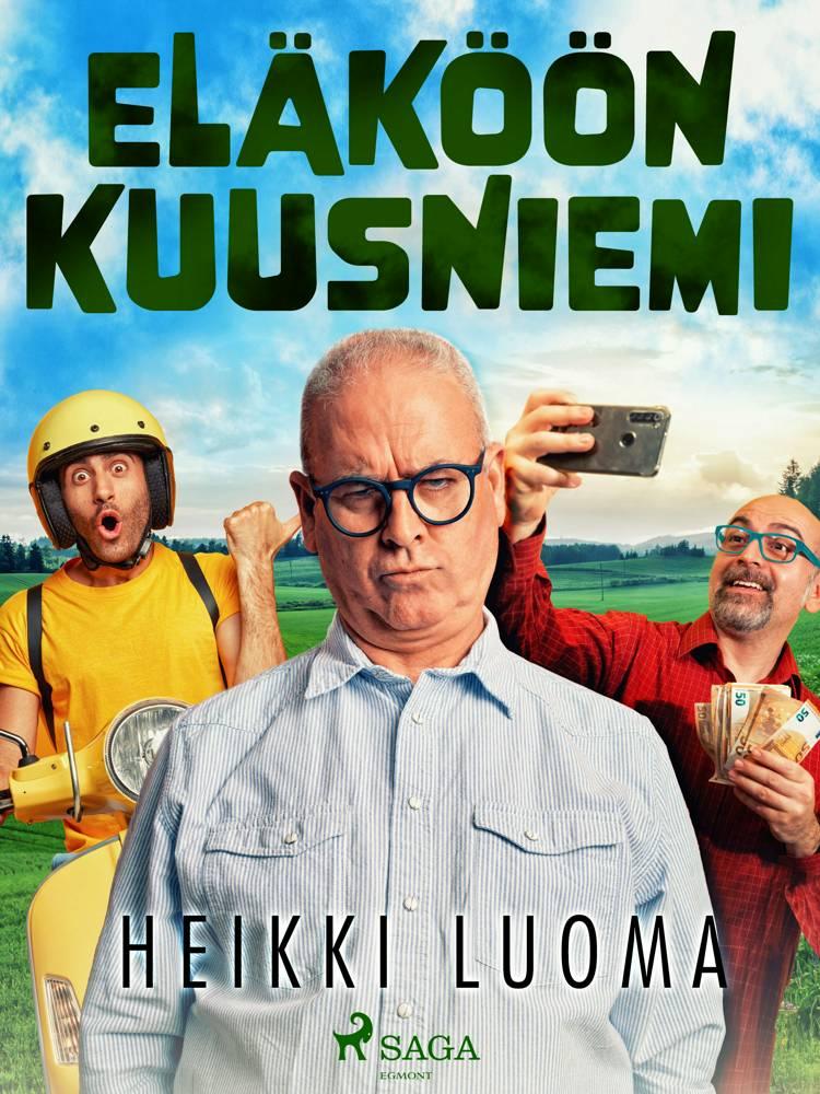 Eläköön Kuusniemi af Heikki Luoma
