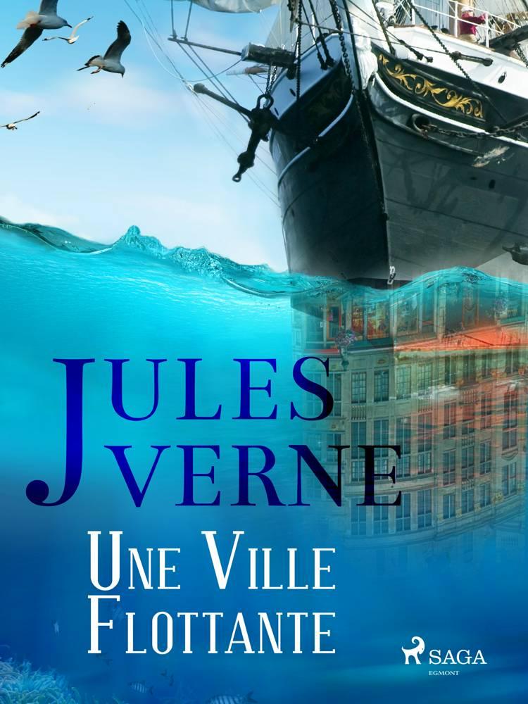 Une Ville Flottante af Jules Verne