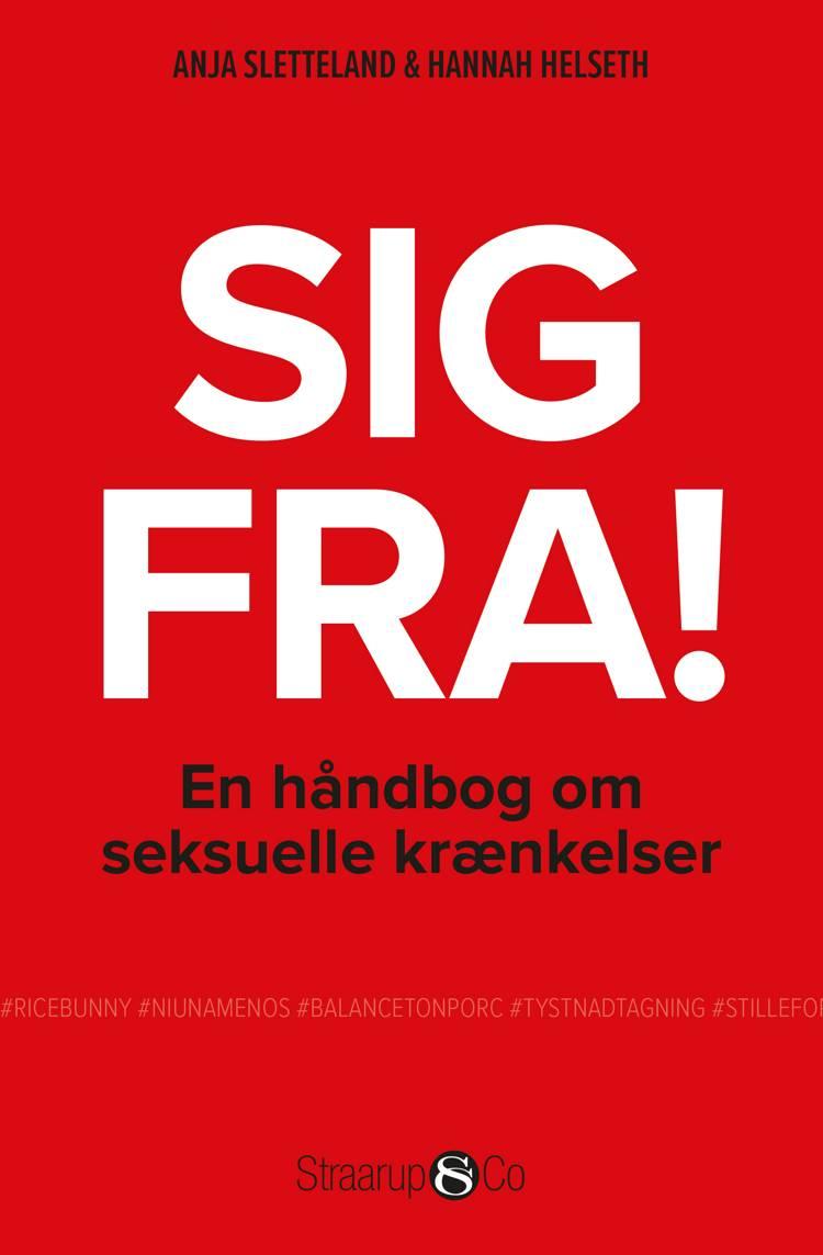 Sig fra! En håndbog om seksuelle krænkelser af Anja Sletteland og Hannah Helseth
