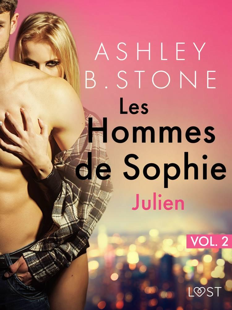 Les Hommes de Sophie Vol. 2 : Julien - Une nouvelle érotique af Ashley B. Stone
