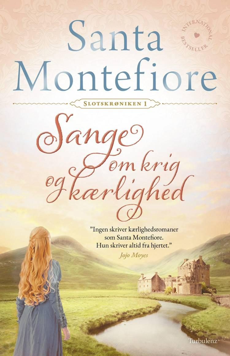 Sange om krig og kærlighed af Santa Montefiore