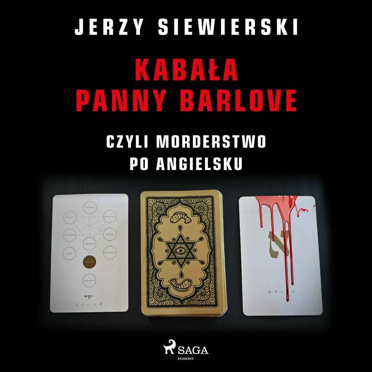 Kabała panny Barlove, czyli morderstwo po angielsku af Jerzy Siewierski