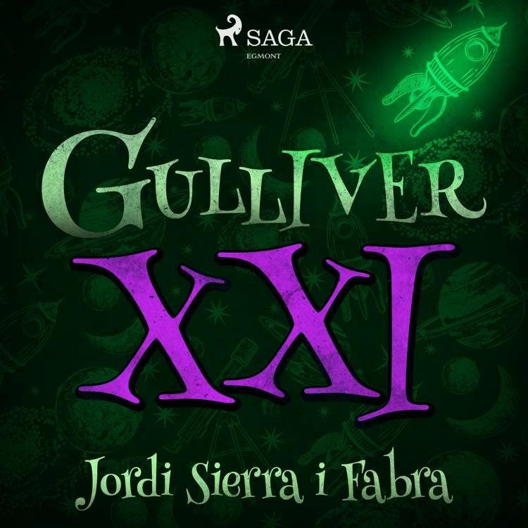 Gulliver XXI af Jordi Sierra i Fabra