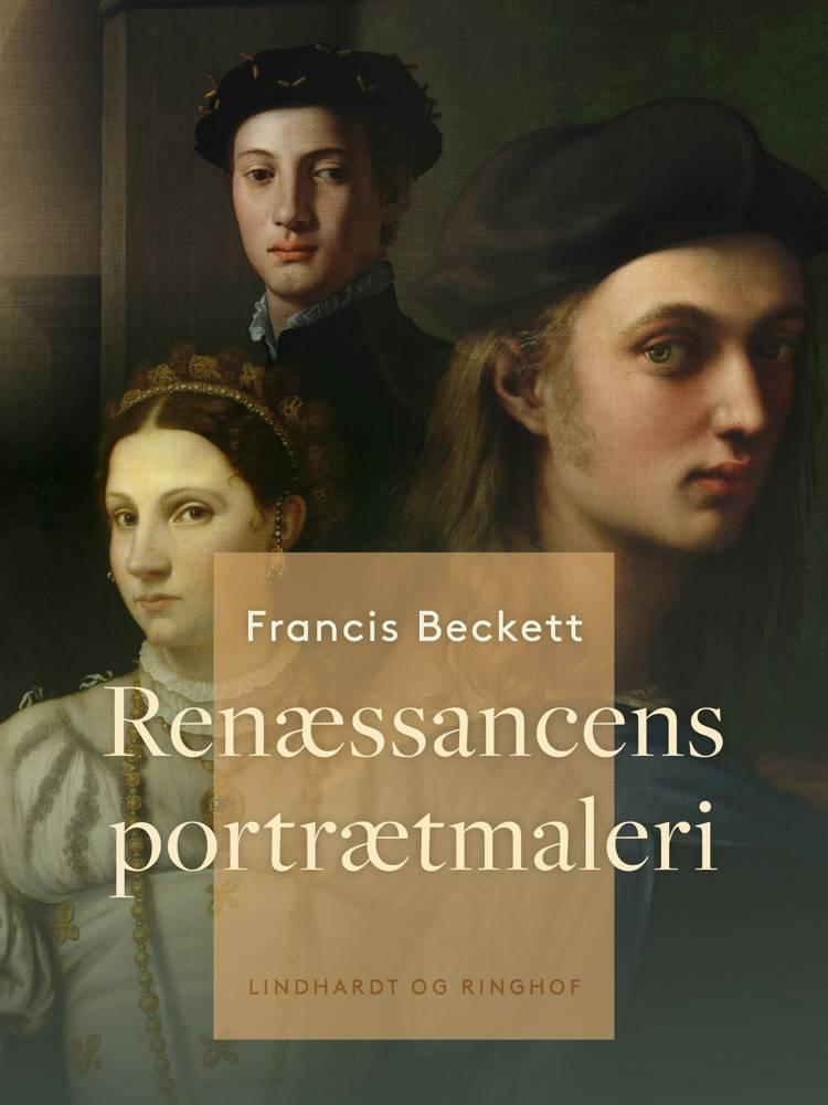 Renæssancens portrætmaleri af Francis Beckett