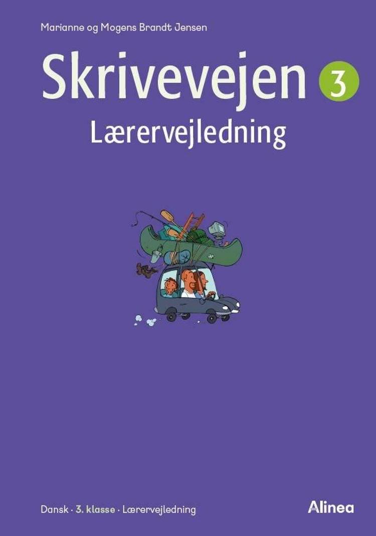 Skrivevejen 3, Lærervejledning/Web af Mogens Brandt Jensen og Marianne Brandt Jensen
