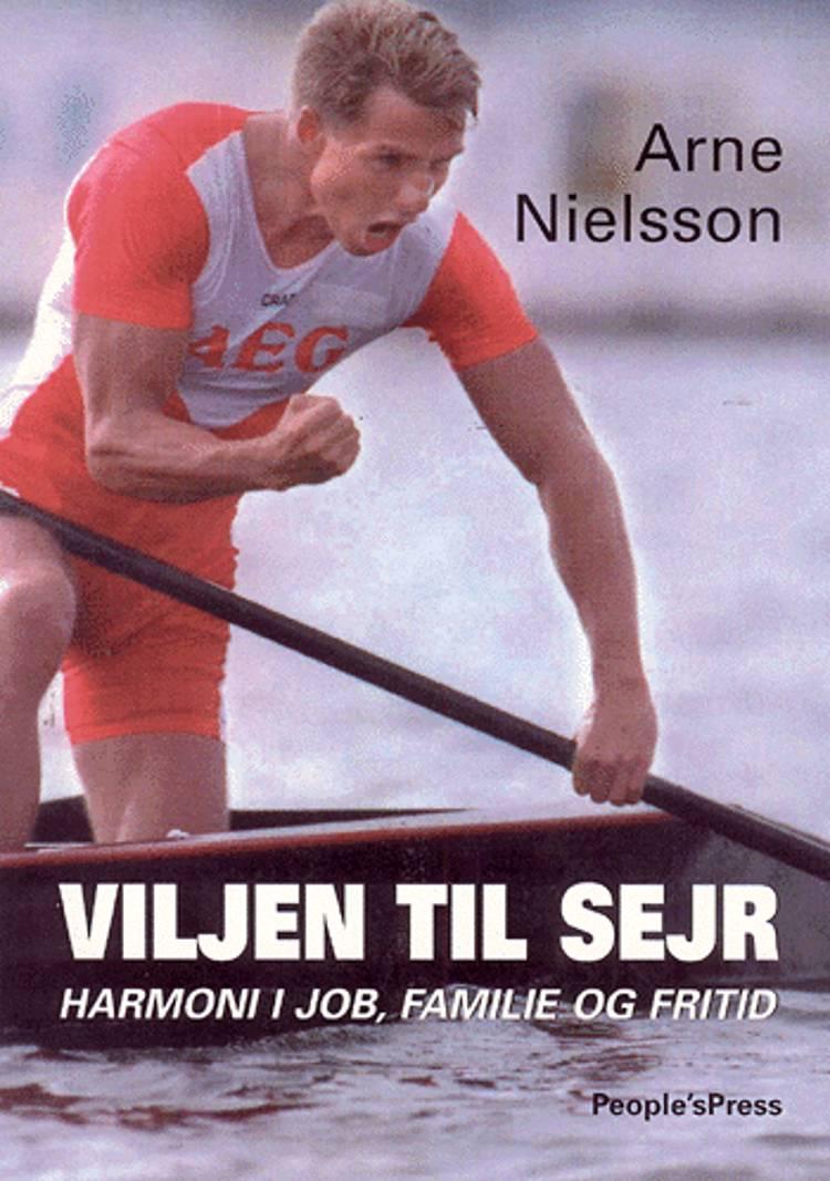 Viljen til sejr af Arne Nielsson og Jan Løfberg